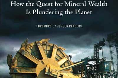 Book Review—Extracted: How the Quest for Mineral Wealth is Plundering the Planet by Ugo Bardi