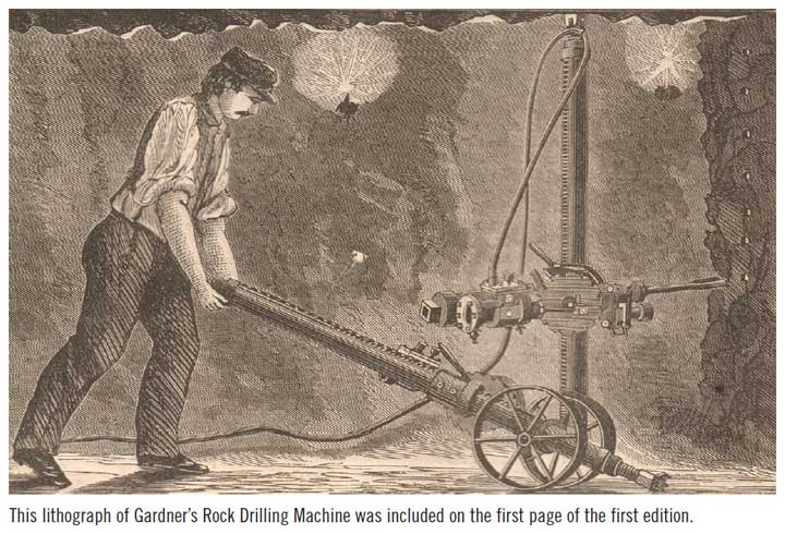 This lithograph of Gardner's Rock Drilling Machine was included on the first page of the first edition.