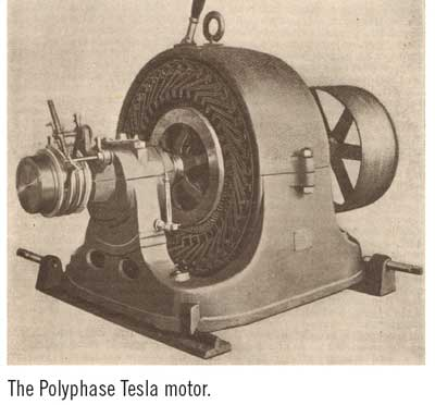 The Polyphase Tesla motor.