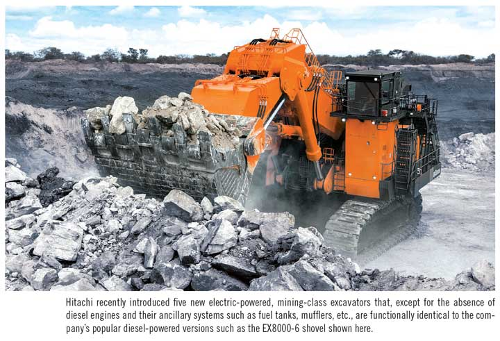 Hitachi recently introduced five new electric-powered, mining-class excavators that, except for the absence of diesel engines and their ancillary systems such as fuel tanks, mufflers, etc., are functionally identical to the company's popular diesel-powered versions such as the EX8000-6 shovel shown here.
